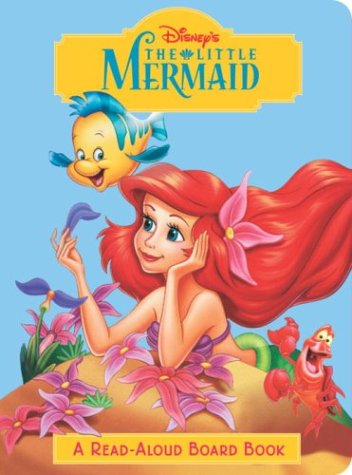 9780736422055: The Little Mermaid (Disney Princess) (Read-Aloud Board Book)