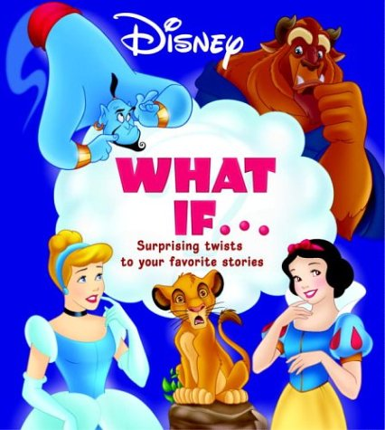 9780736422635: What If: Surprising Twists to Your Favorite Stories (Disney)