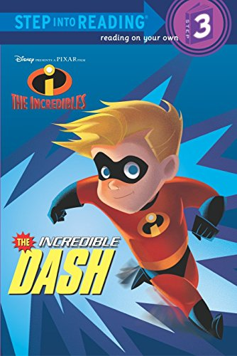 9780736422659: The Incredible Dash (The Incredibles Step into Reading, Step 3)