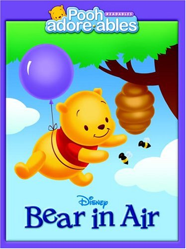 9780736422796: Bear in Air (Pooh Adorables)