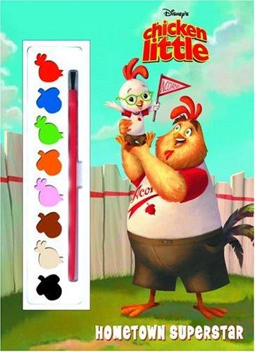 Chicken Little:Hometown Superstar (Paint Box Book): Disney Productions