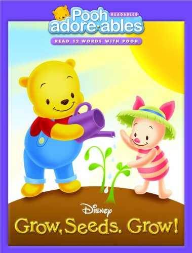 Grow, Seeds. Grow! (Pooh Adorables): Melissa Lagonegro