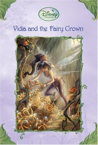 9780736423724: Vidia and the Fairy Crown (Disney Fairies)