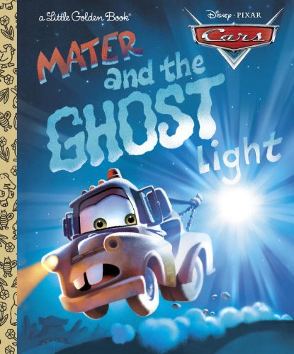 9780736424165: Mater and the Ghost Light (Little Golden Book) (Cars movie tie in)