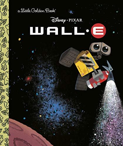 9780736424226: Wall-E (A Little Golden Book)