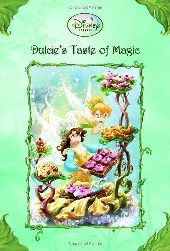 9780736424547: Dulcie's Taste of Magic (Disney Fairies)