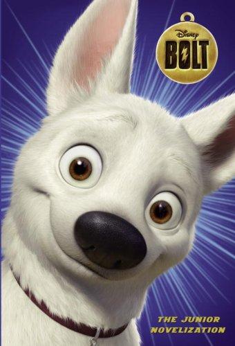 Bolt (Disney Bolt) (Junior Novel): Irene Trimble