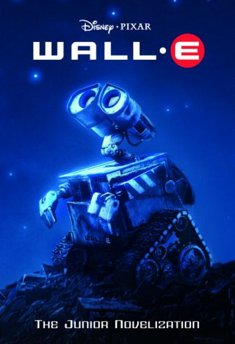 Wall-e (disney/pixar Wall-e) (junior Novel)