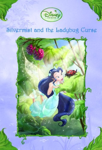 9780736425087: Silvermist and the Ladybug Curse (Disney Fairies)
