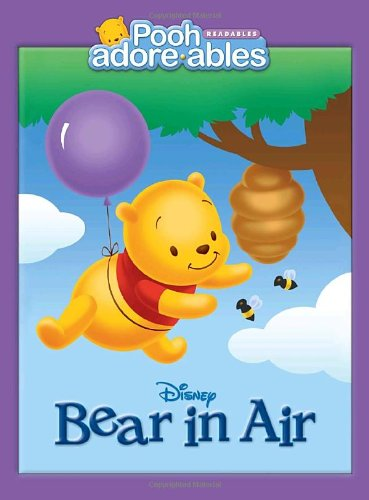 9780736425124: Bear in Air (Pooh Adorables)