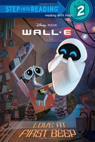 9780736425148: Love at First Beep (Disney/Pixar Wall-E) (Step Into Reading. Step 2)
