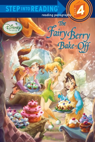 9780736425254: The Fairy Berry Bake-Off (Disney Fairies) (Step into Reading)