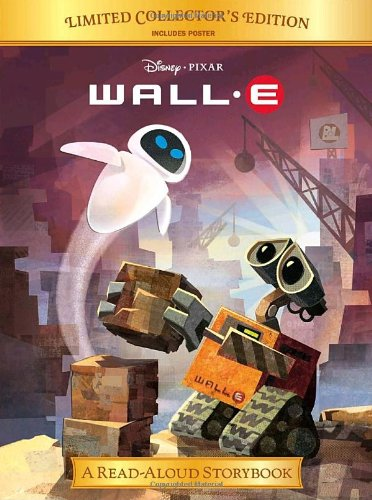 9780736425285: Wall-E (Disney/Pixar WALL-E) (Read-Aloud Storybook)