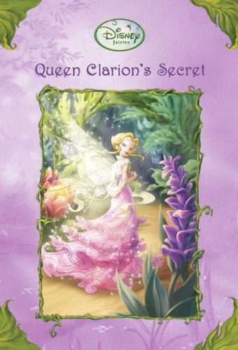 9780736425476: Queen Clarion's Secret (Disney Fairies / A Stepping Stone Book)