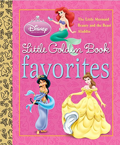 9780736425674: Little Golden Book Favorites: The Little Mermaid; Beauty and the Beast; Aladdin