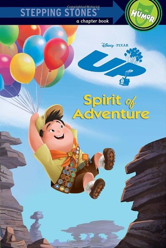 9780736425780: Spirit of Adventure (A Stepping Stone Book(TM)) (UP Movie Tie In)