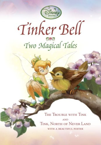 9780736425896: Tinker Bell: Two Magical Tales (Disney Fairies / A Stepping Stone Book)