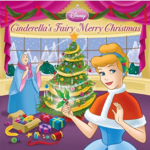 9780736426220: Cinderella's Fairy Merry Christmas (Disney Princess)
