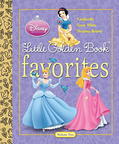 Disney Princess Little Golden Book Favorites Volume 2 (Disney Princess) (0736426566) by Teitelbaum, Michael