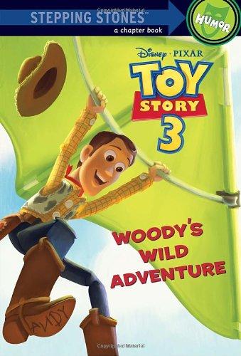 Woody's Wild Adventure (Disney/Pixar Toy Story 3): Richards, Kitty