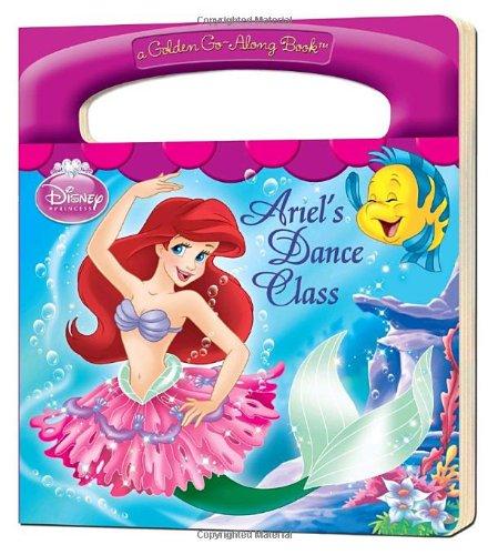 9780736426671: Ariel's Dance Class (Disney Princess (Golden Books))