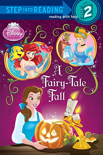 9780736426749: Disney Princess: A Fairy-Tale Fall (Step Into Reading. Step 2)