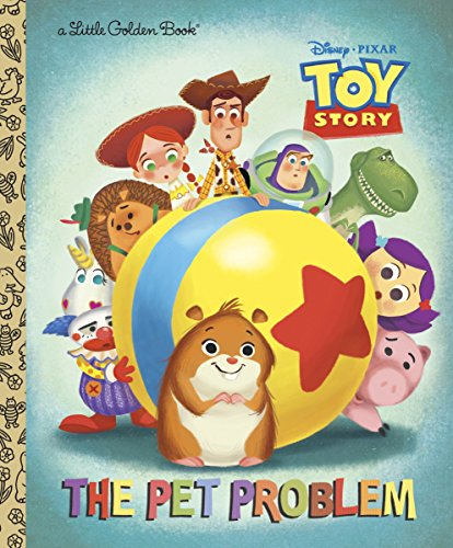 The Pet Problem (Disney/Pixar Toy Story) (Little Golden Book)