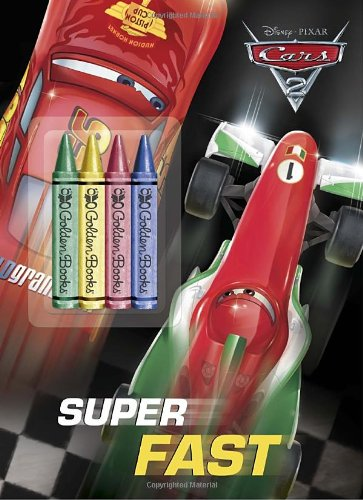 9780736428040: Super Fast (Disney/Pixar Cars 2) (Color Plus Chunky Crayons)