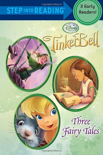 9780736428125: Tinker Bell: Three Fairy Tales (Disney Tinker Bell) (Step into Reading)