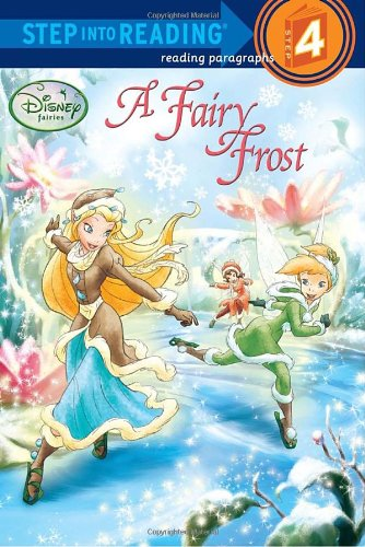 9780736428361: A Fairy Frost (Disney Fairies) (Step into Reading)