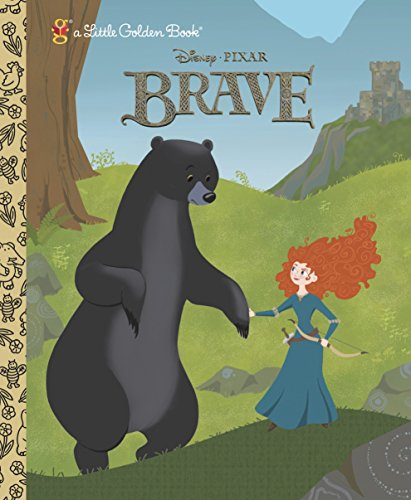 9780736429016: Brave Little Golden Book (Disney/Pixar Brave)