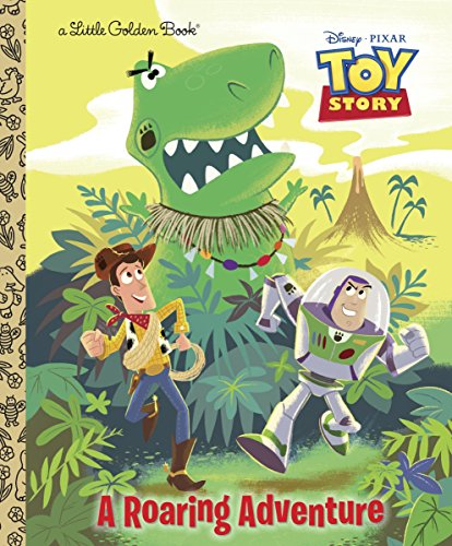 9780736429078: A Roaring Adventure (Disney/Pixar Toy Story) (Little Golden Book)