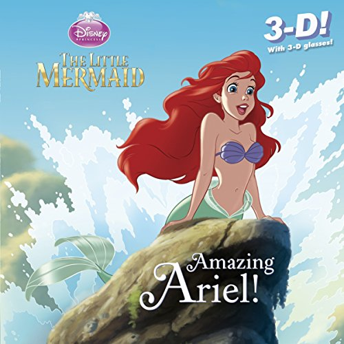 9780736429948: The Little Mermaid: Amazing Ariel! [With 3-D Glasses] (Disney Princess)