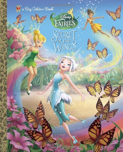 9780736430036: Secret of the Wings (Disney Fairies) (a Big Golden Book)