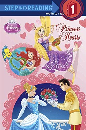 Princess Hearts (Disney Princess) (Step into Reading)