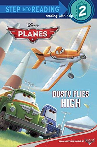 9780736430180: Dusty Flies High (Disney Planes) (Step into Reading)