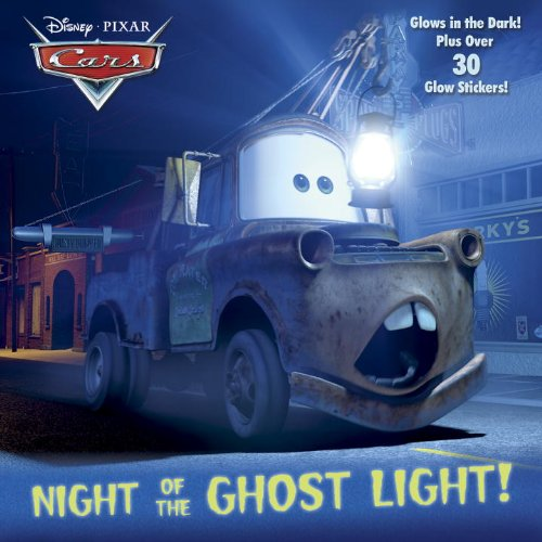 9780736430593: Night of the Ghost Light! (Disney/Pixar Cars) (Glow-in-the-Dark Pictureback)