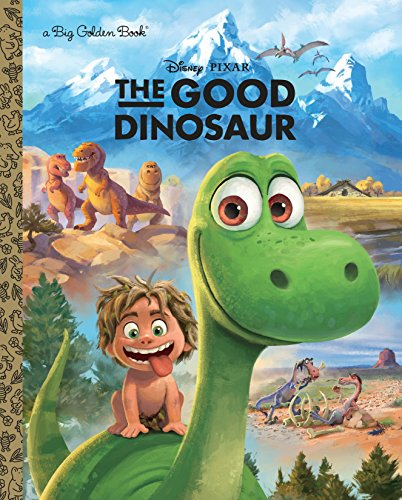 9780736430821: The Good Dinosaur Big Golden Book