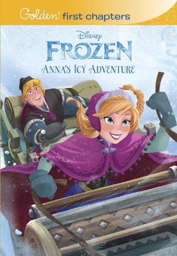 9780736431156: Anna's Icy Adventure (Disney Frozen) (Golden First Chapters)