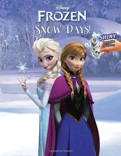 9780736431163: Snow Days!: Shiny Reusable Stickers