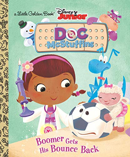 9780736431439: Boomer Gets His Bounce Back (Disney Junior: Doc McStuffins) (Little Golden Book)