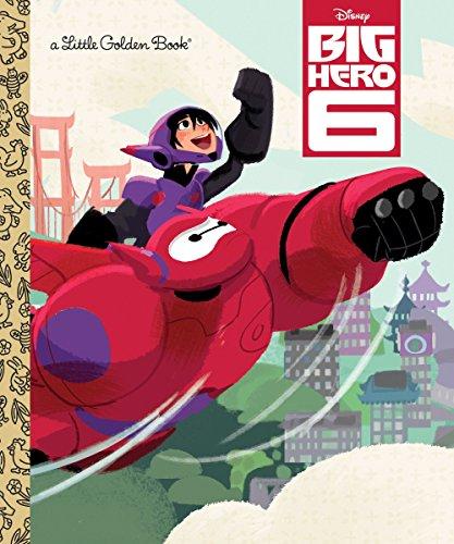 9780736431682: Big Hero 6 (Disney Big Hero 6) (Little Golden Book)