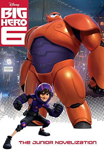9780736431880: Big Hero 6 Junior Novelization (Disney Big Hero 6)