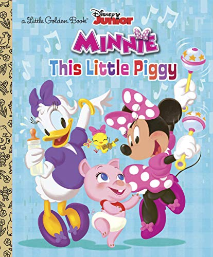 9780736432344: This Little Piggy (Disney Junior: Minnie's Bow-Toons) (Little Golden Books)