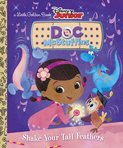 9780736432740: Shake Your Tail Feathers (Disney Junior: Doc McStuffins) (Little Golden Book)