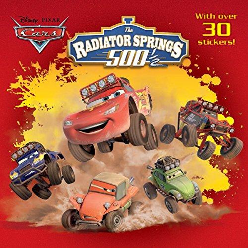 9780736432818: Radiator Springs 500 1/2 (Disney/Pixar Cars)