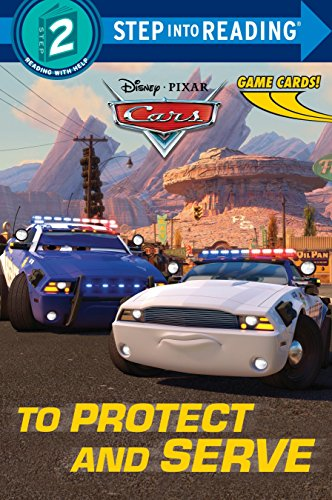 9780736432825: To Protect and Serve (Disney/Pixar Cars) (Step into Reading)