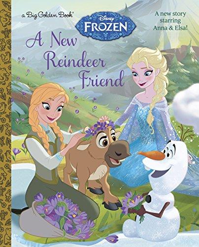 9780736432955: A New Reindeer Friend (Disney Frozen) (Big Golden Books)
