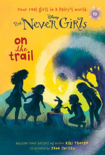9780736433068: Never Girls #10: On the Trail (Disney: The Never Girls)