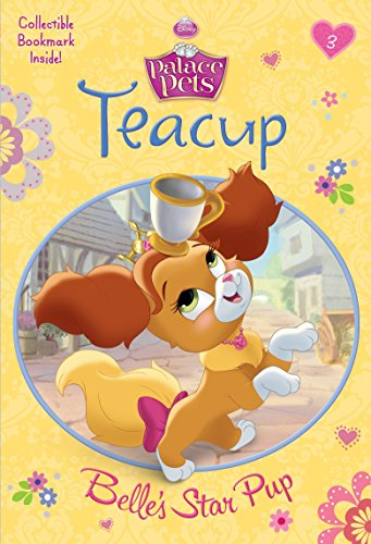 9780736433457: Teacup: Belle's Star Pup (Disney Princess: Palace Pets)